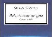 Susan Sontag - Malattia come metafora